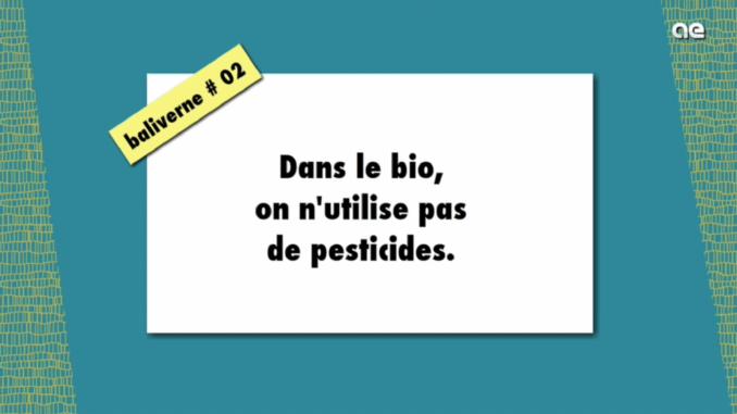 baliverne #2 bio et pesticides