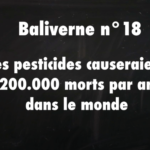 Cash investigation : les pesticides causeraient 200 000 morts par an dans le monde / Baliverne #18